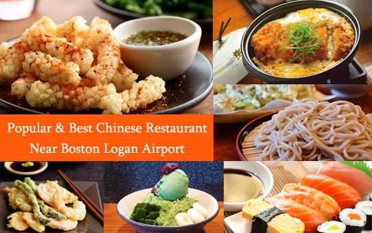 Popular & Best Chinese Restaurant Near Boston Logan Airport